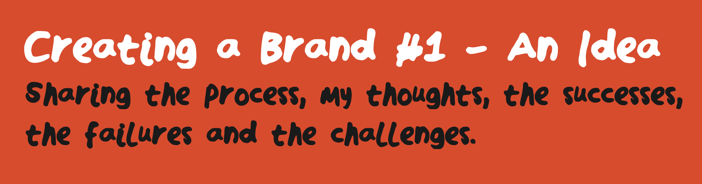 Creating a Brand #1